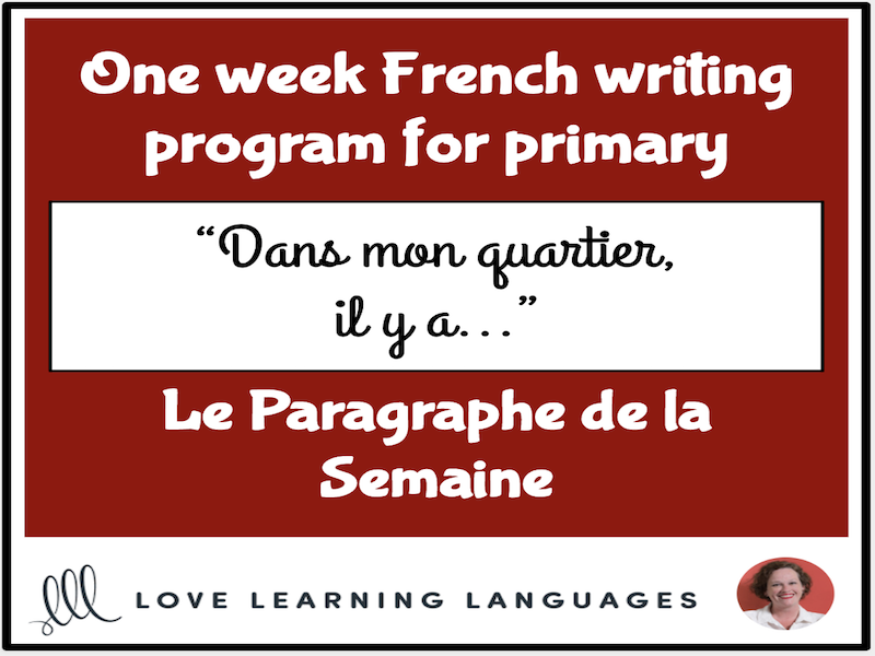 Le paragraphe de la semaine #18 - French primary writing program