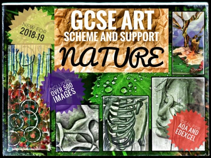 ART GCSE Scheme & Support Resources. NATURE