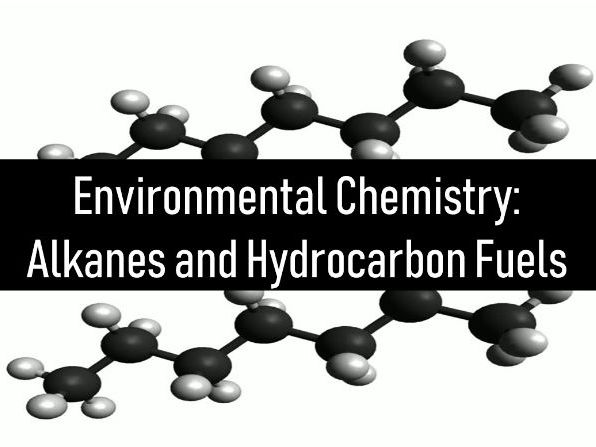 Alkanes and Hydrocarbon Fuels