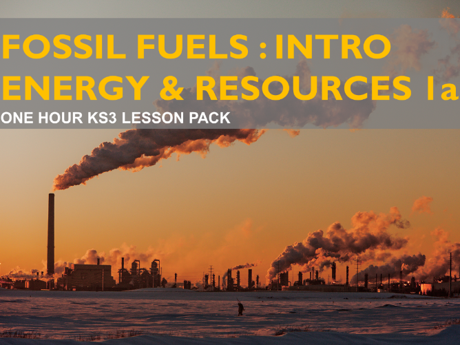 Resources 1a: What Are Fossil Fuels? - An Introduction (KS3)