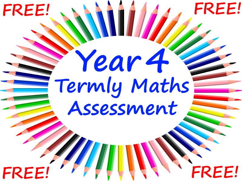 FREE Year 4 Termly Maths Assessments - Perfect For the Year 4 Optional SATs Tests Revision