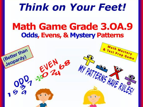 3.OA.9 THINK ON YOUR FEET MATH! Interactive Test Prep Game— IDENTIFY PATTERNS; ODD & EVEN