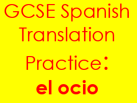 Spanish el tiempo libre translation: sentences & complex structures on hobbies with answers