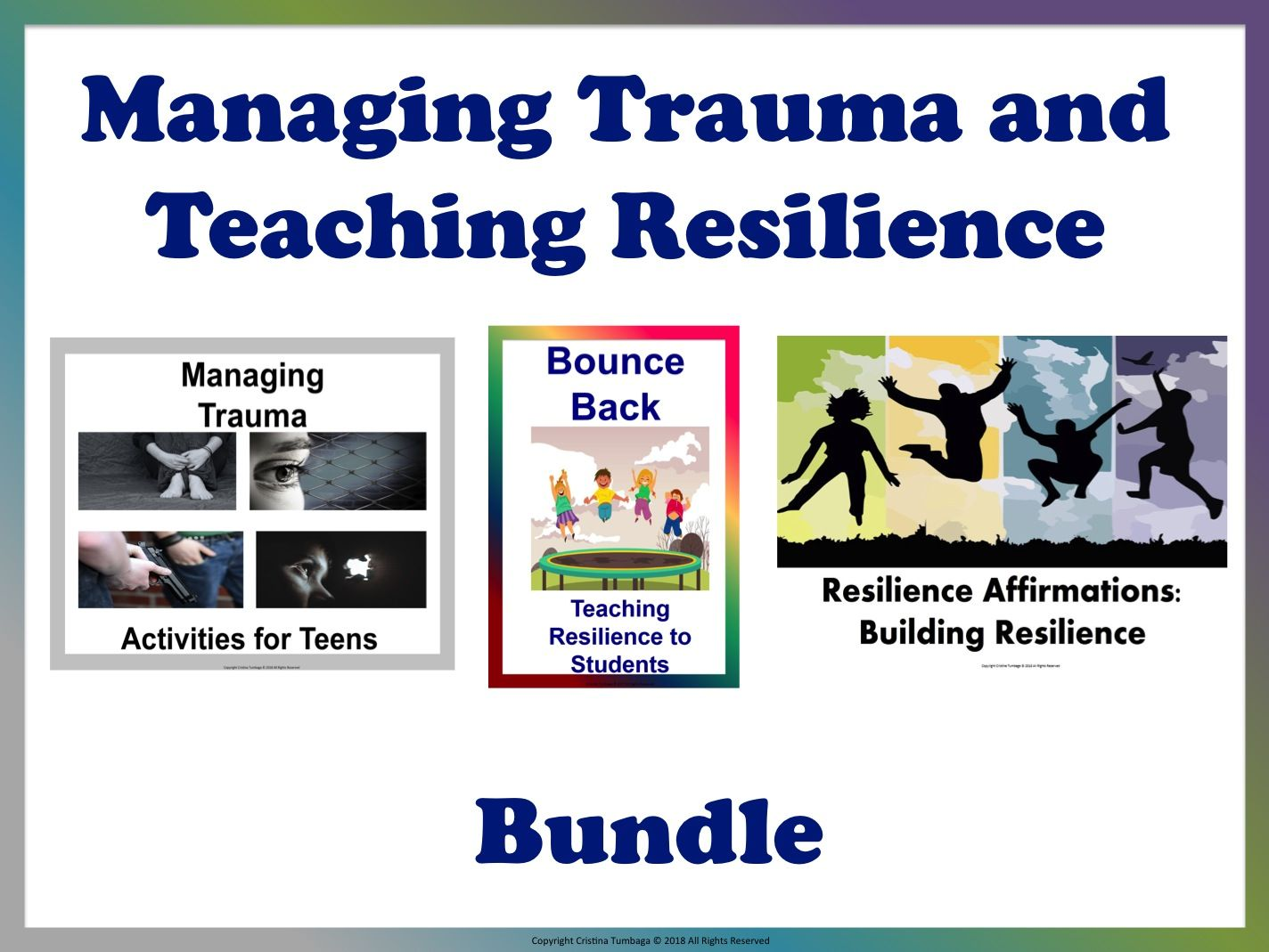 Managing Trauma & Teaching Resilience