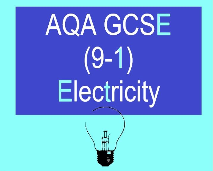 AQA GCSE Electricity Bundle (9-1)