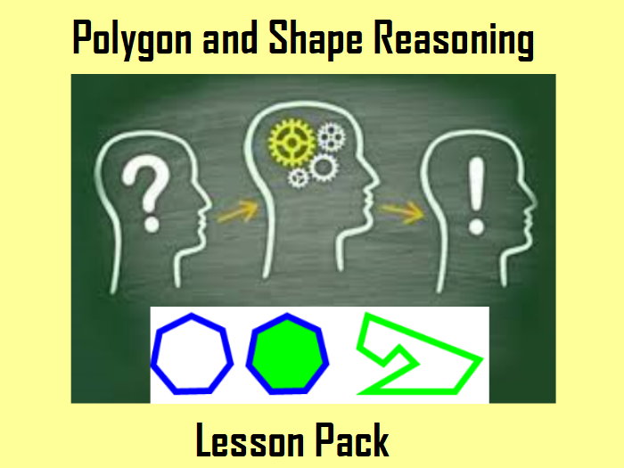 Polygon and Shape Reasoning Lesson Pack