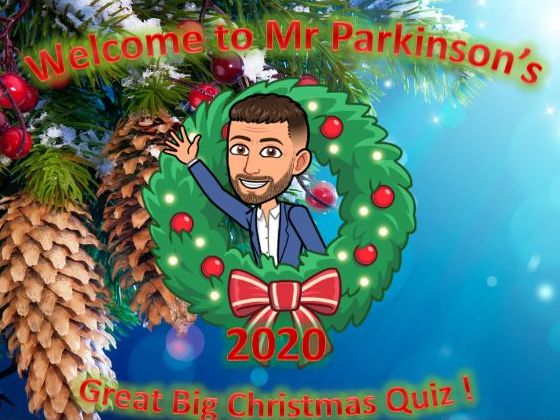 Mr Parkinson's Great Big Christmas Quiz