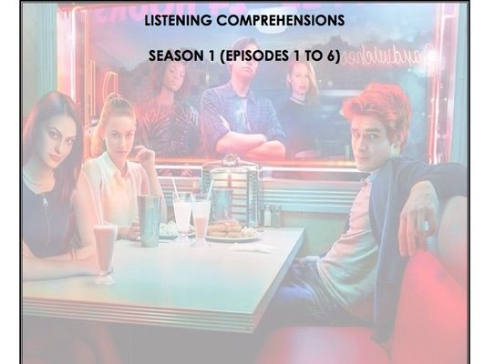 Listening Comprehension - Riverdale (Season 1 Bundle)