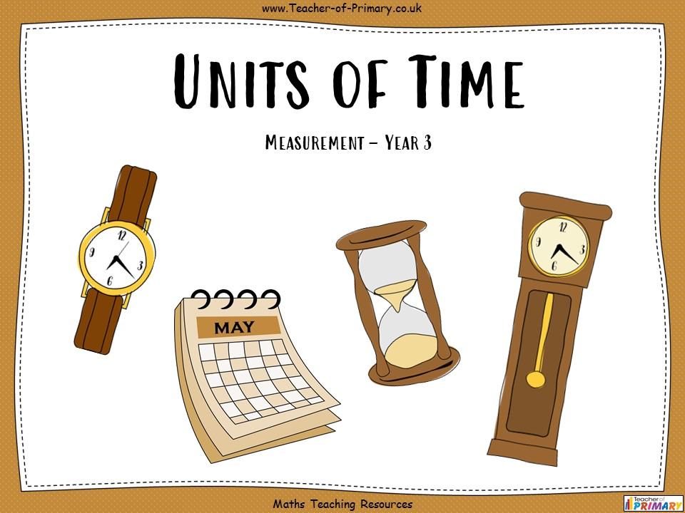 Units of Time - Year 3