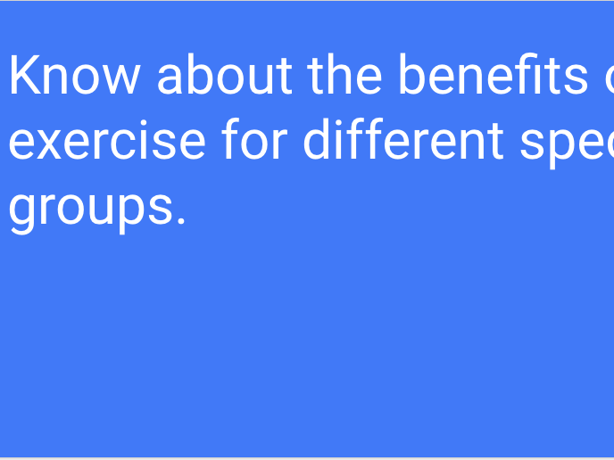 BTEC Sport L3 (Unit 16): Benefits of exercise for specific groups (PowerPoint)