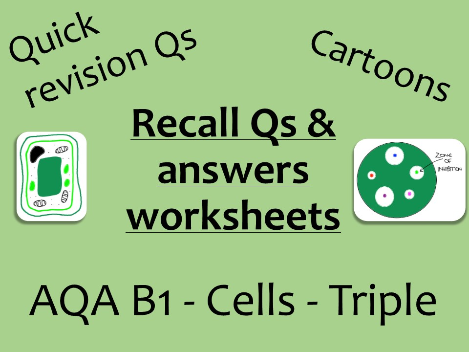 AQA Biology GCSE B1 Triple - Cells recall Qs