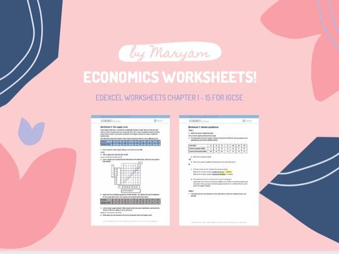 Economics worksheets - IGCSE Pearson/Edexcel 9-1 Economics