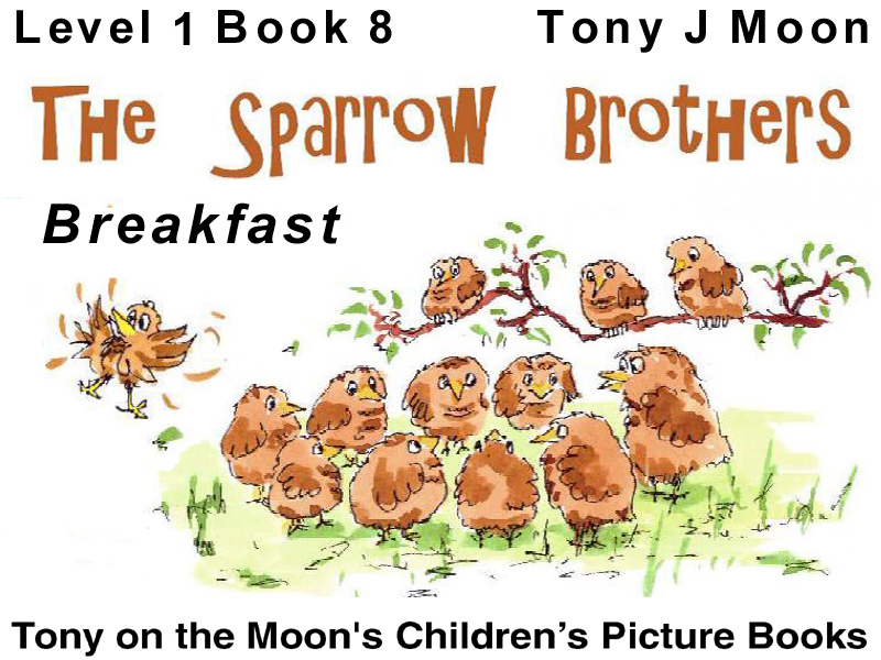 Level 1 book 8 - THE SPARROWS BROTHERS – Breakfast