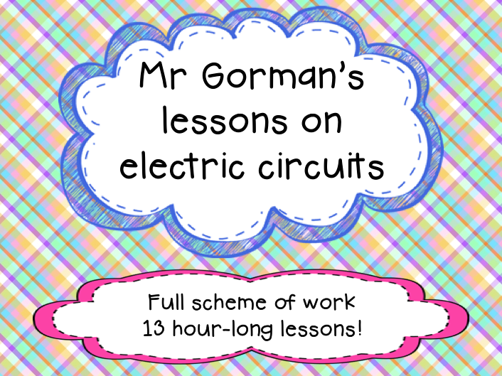 Electric circuits unit - 13 lesson bundle