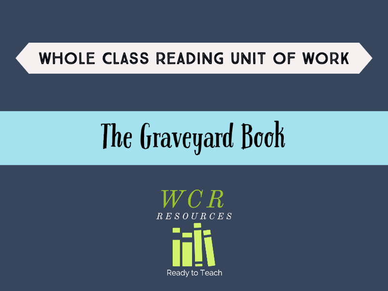 The Graveyard Book - 20 Whole Class Reading Lessons
