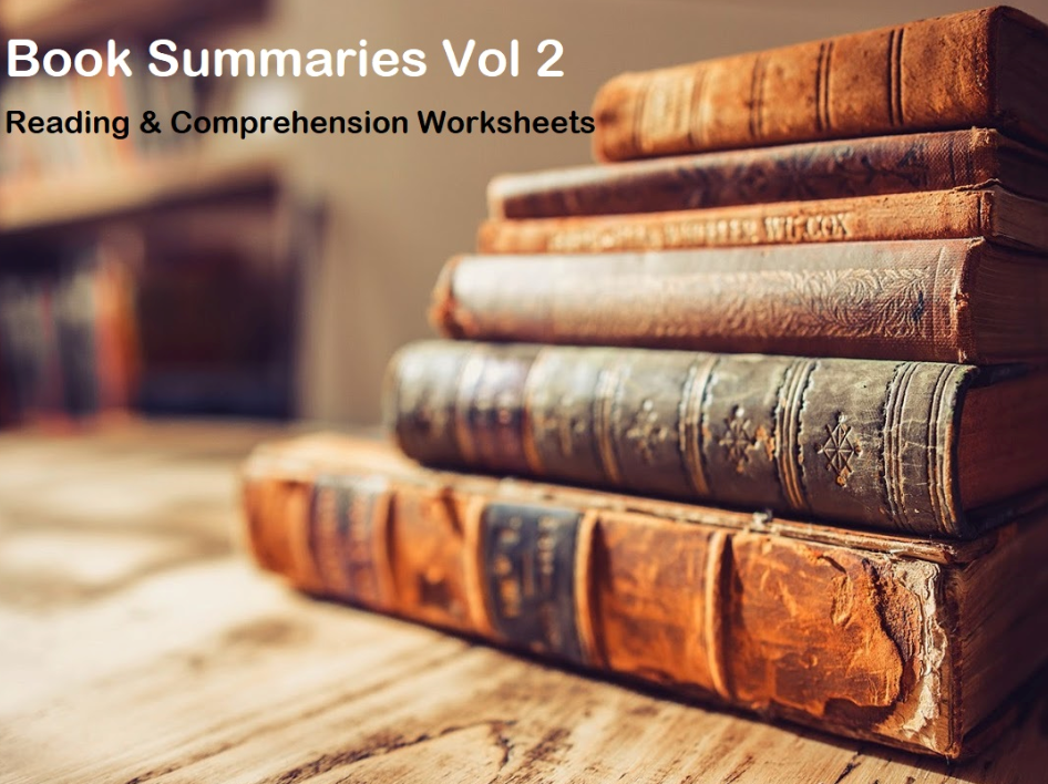Book Summaries - Reading Comprehension Worksheets- based on popular novels / plays ( 50% OFF)