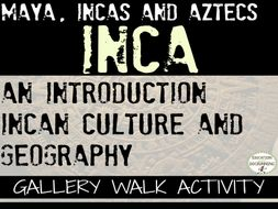 Inca Gallery Walk - An introduction to the Incas