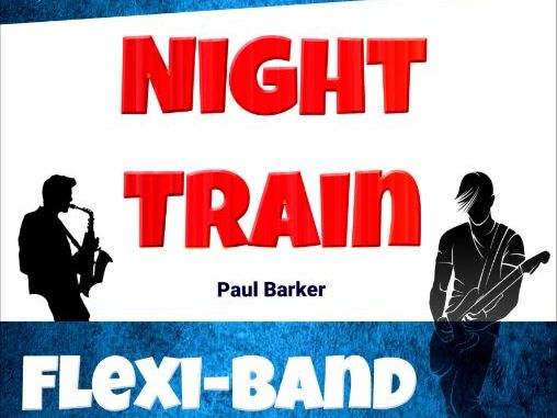 Night Train (Flexi-Band Score & Parts)