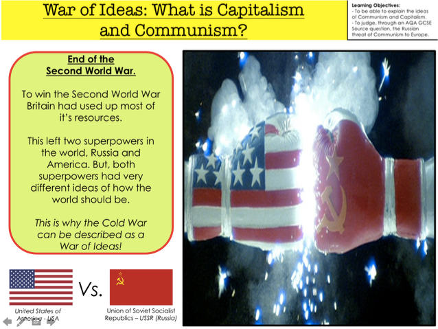 Cold War Introduction War of Ideas What is Capitalism and Communism?