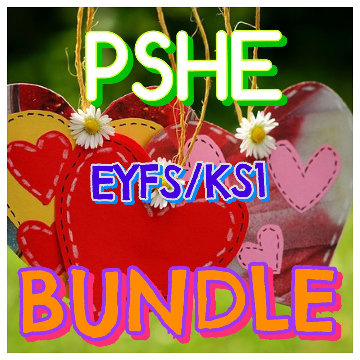 PSHE Bundle for EYFS/KS1