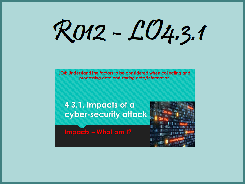 R012 LO4.3.1 - Impacts - What am I