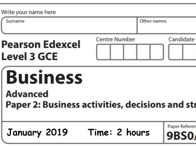 Edexcel A Level Business Year 13 Paper 2 Jan 2019 Mock [Holiday context]