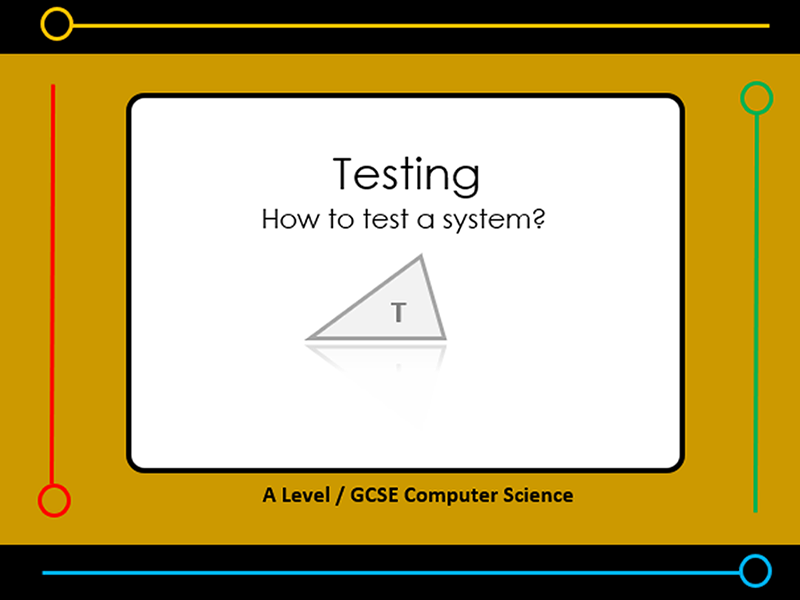 Presentation:   how to test a system (x11 slides)