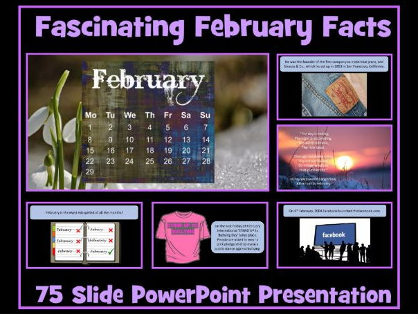 February Assembly / Lesson PowerPoint Presentation - 75 Slides