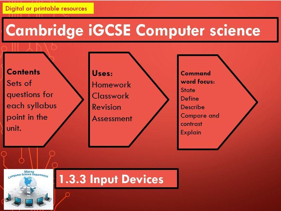 iGCSE Computer Science Revision Activities Unit 1.3.3  Input Devices