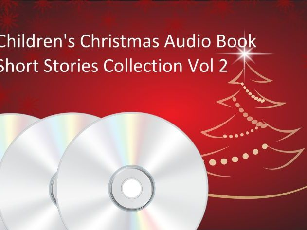 Children's Christmas Audio Book Short Stories Collection Vol 2