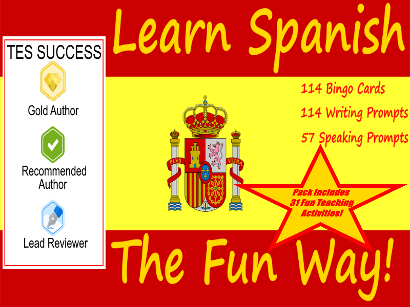 Speak, Write and Play In Spanish - The Fun Way To Learn Spanish! + 31 Fun Teaching Activities