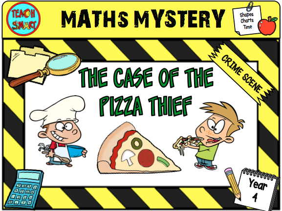 The case of the Pizza Thief year 4 Maths Mystery