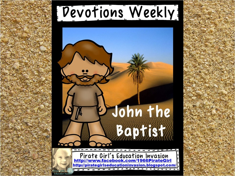 Devotions Weekly: John the Baptist