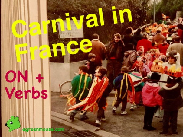 Carnival in France - On + Verbs