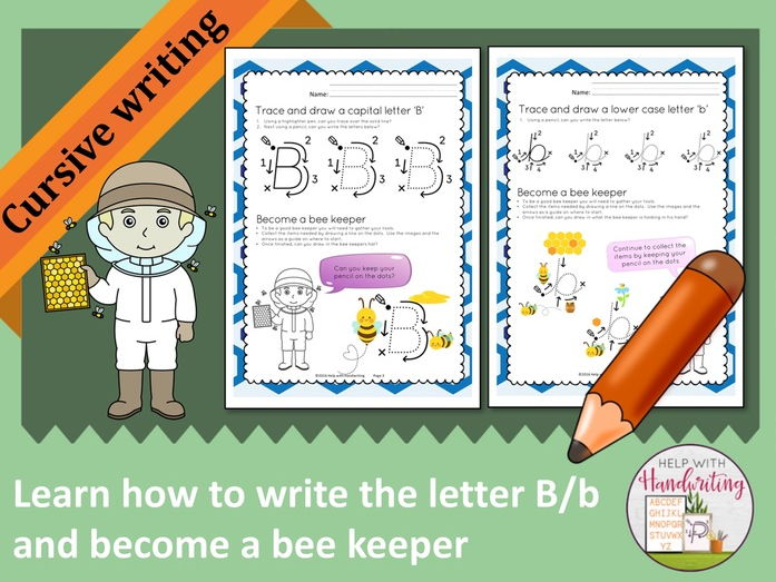 Learn how to write the letter B (Cursive style) and become a bee keeper
