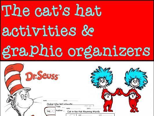 The cat's hat activities & graphic organizers (Read Across America Week)