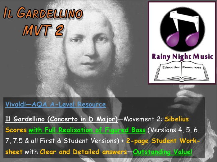 VIVALDI - IL GARDELLINO MVT. 2 - Teaching & Learning Work Pack - AQA A Level Music - Area of Study 1