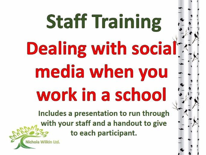 Dealing with social media when you work in a school (staff INSET training)
