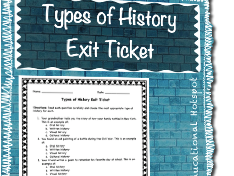 Types of History Exit Ticket Assessment
