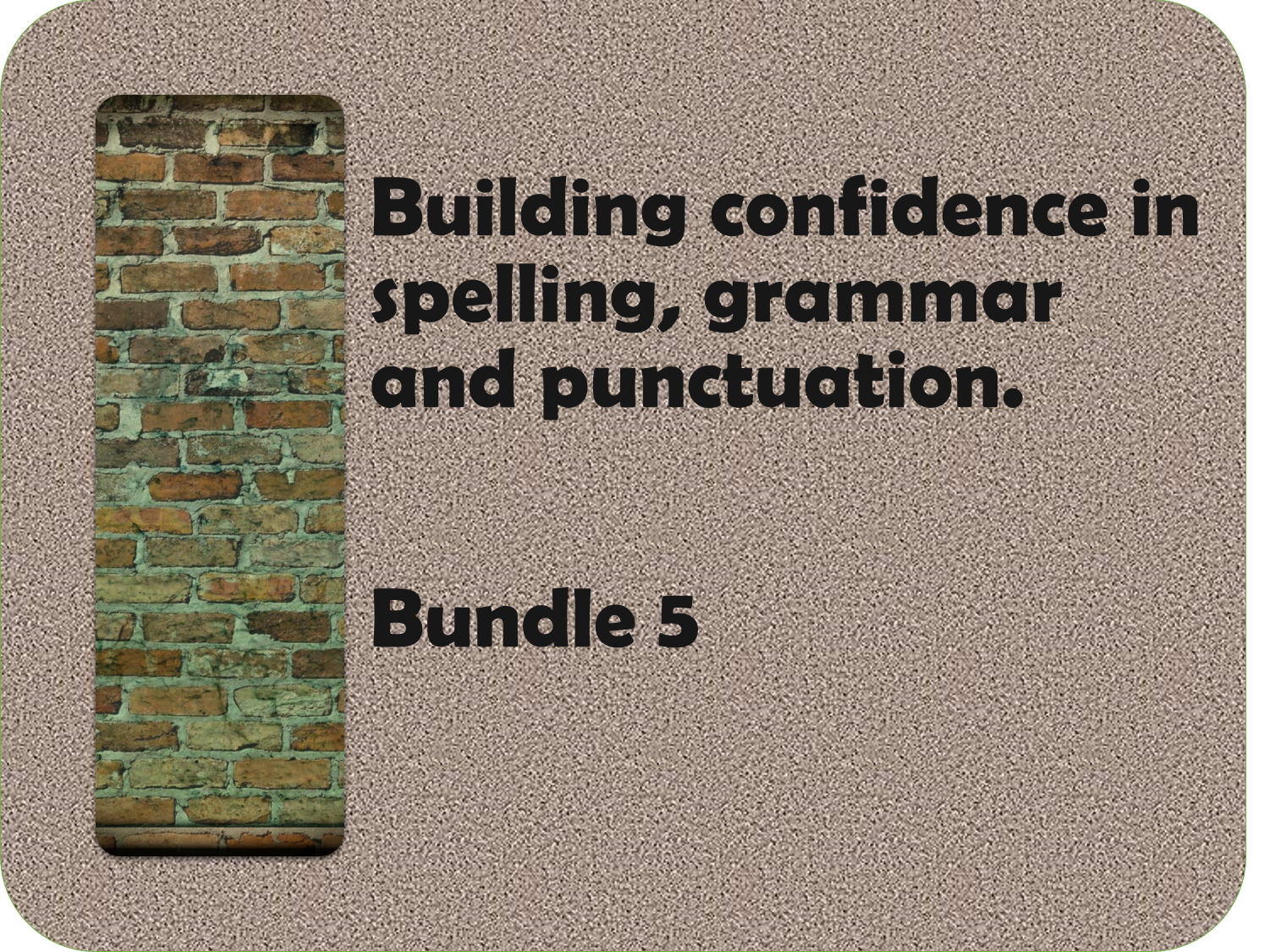 Building confidence in spelling, punctuation and grammar bundle 5