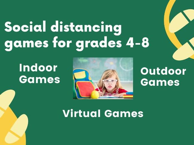 Social Distancing Games for Classroom or Remote Learning