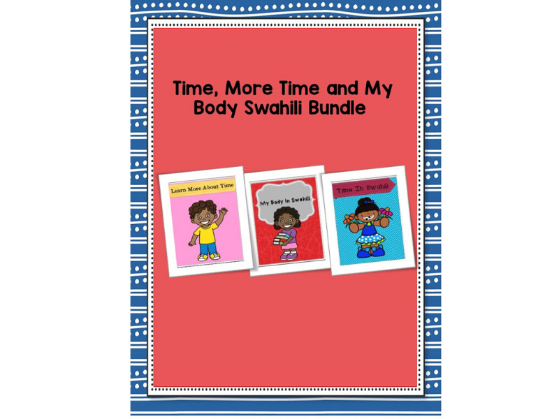 Time,More Time And Body Swahili Bundle