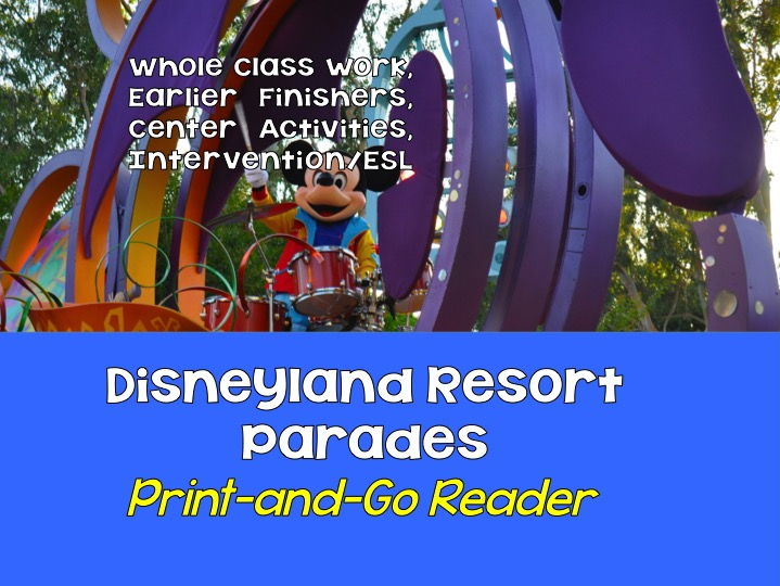 Print-and-Go Reader: Grade 5 - Disneyland Resort Parades SPaG, Non-Fiction, CCSS Lesson for Centers