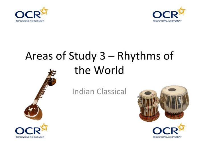 """OCR GCSE Music - """"Classical Indian Music"""" Area of Study 3 """"Rhythms of the World"""""""
