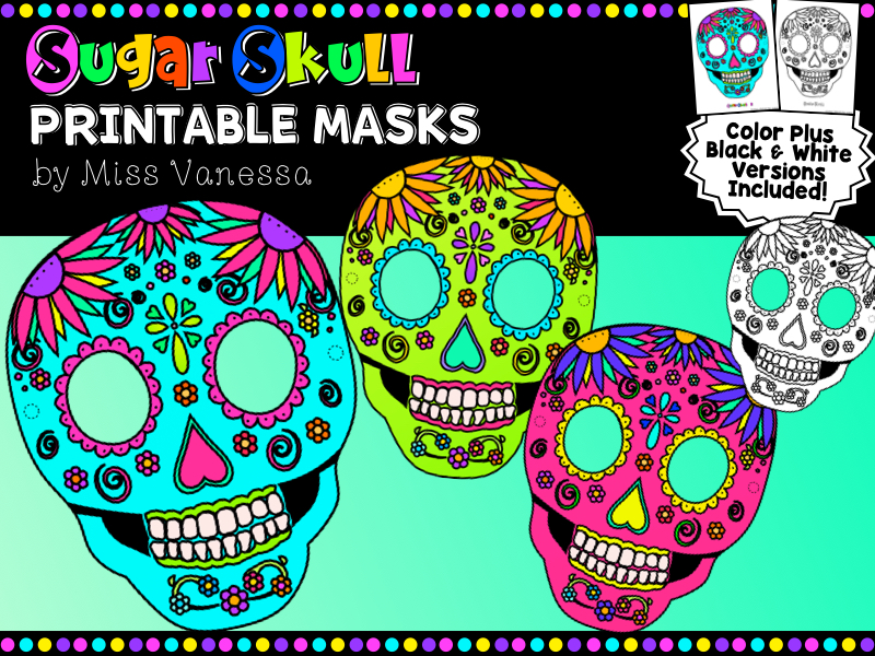 Printable Sugar Skull Masks,  Color + B&W Versions Included, Day Of The Dead, Dia De Los Muertos