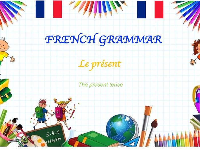 the French present tense (le présent de l'indicatif)