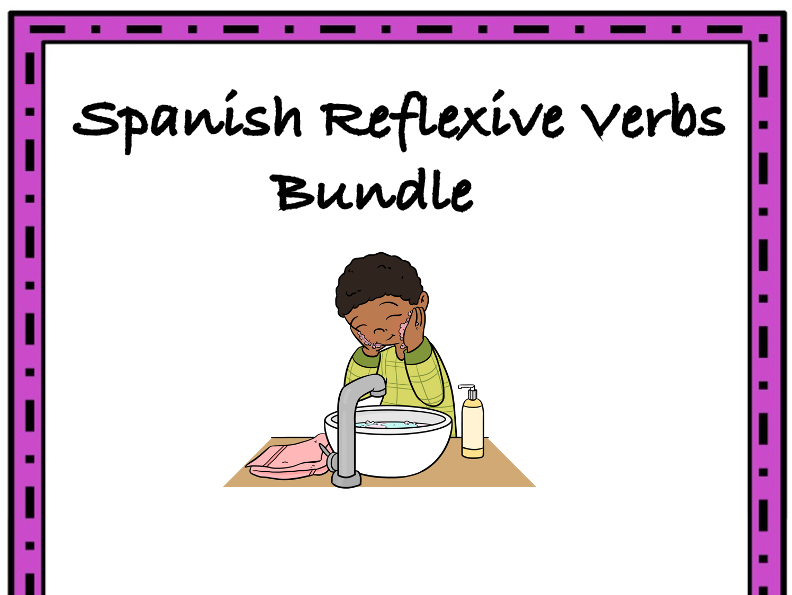 Spanish Reflexive Verbs Bundle: 5 Resources @35% off! (Verbos Reflexivos)