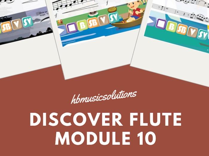 Discover Flute Unit 10 Interactive Module