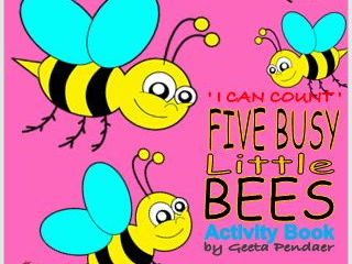 Five Busy Little Bees - Activity Book for 3yrs +