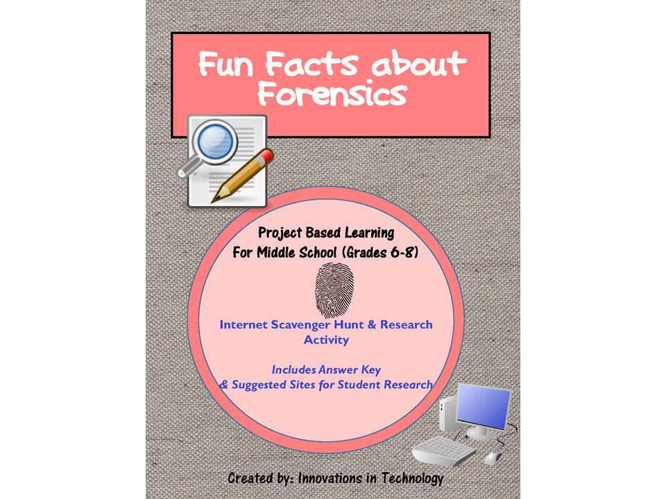 Fun Facts about Forensics - WebQuest / Internet Scavenger Hunt